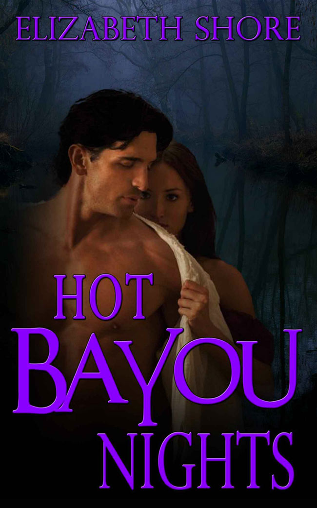 Hot Bayou Nights by Elizabeth Shore